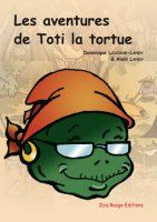 Les aventures de Toti la tortue