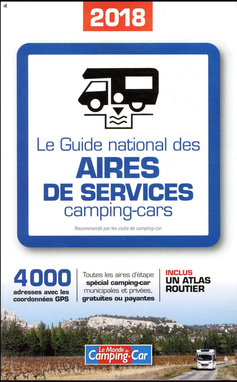 Guide national des aires de services camping-cars (édition 2018)