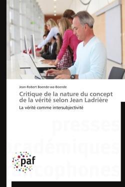 Critique de la nature du concept de la vérite selon Jean Ladrière