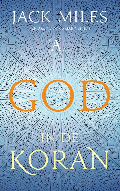 God in de Koran – Jack Miles – ebook  0 Athenaeum