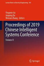 Proceedings of 2019 Chinese Intelligent Systems Conference  - Yingmin Jia - Weicun Zhang - Junping Du
