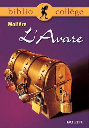 Bibliocollège - L'Avare, Molière