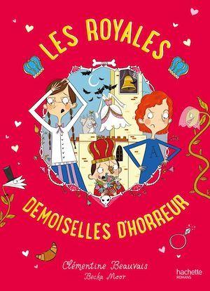 Les Royales Baby-Sitters - Tome 2 - Les Royales Demoiselles d'horreur