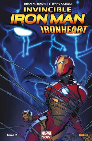 Invincible Iron Man : Ironheart T02