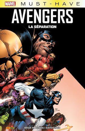 Marvel Must-Have : Avengers - La séparation