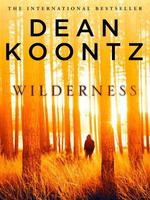 Vente Livre Numérique : Wilderness: A short story  - Dean Koontz