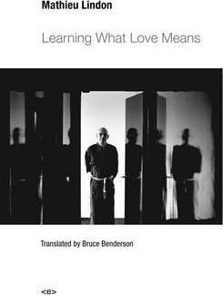 Mathieu lindon learning what love means /anglais
