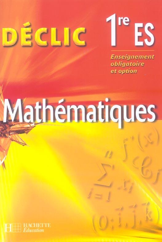 Déclic ; enseignement obligatoire et option (édition 2005)