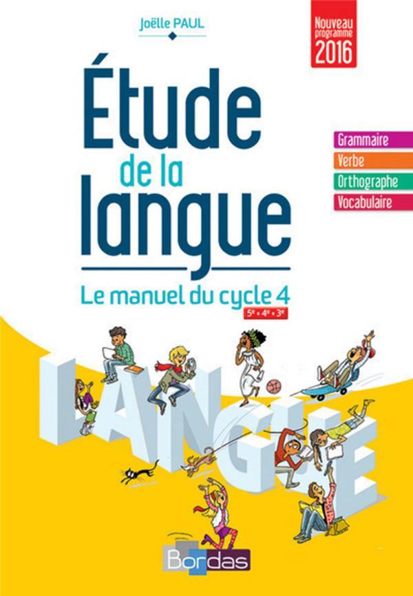 étude de la langue ; manuel du cycle 4 (édition 2016)