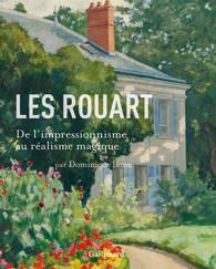Les Rouart ; de l'impressionnisme au réalisme magique