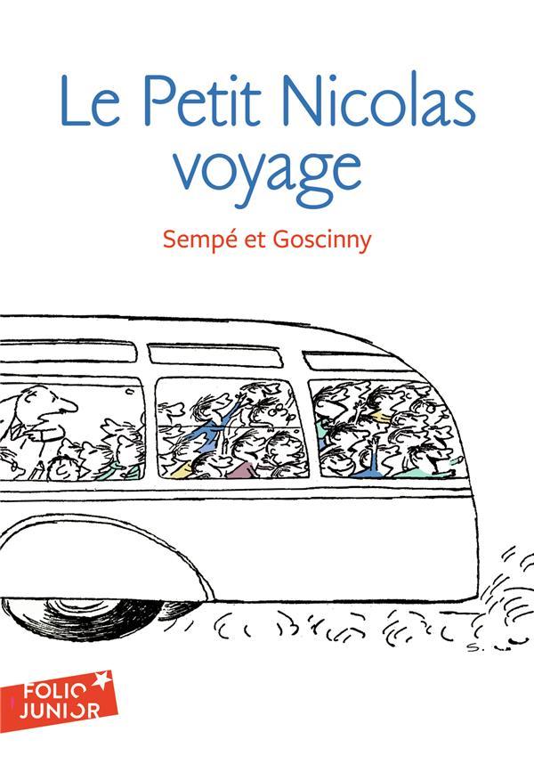 Les histoires inédites du Petit Nicolas t.2 ; le Petit Nicolas en voyage