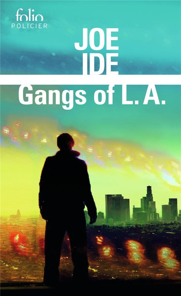 Gangs of L.A. ; une enquête d'Isaiah Quintabe