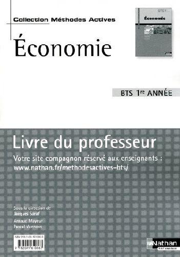 Economie Bts 1ere Annee -Methodes Actives- Livre  Du Professeur 2009
