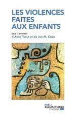 Vente Livre Numérique : Les violences faites aux enfants  - Jon Cook - La Documentation française - Anne Tursz