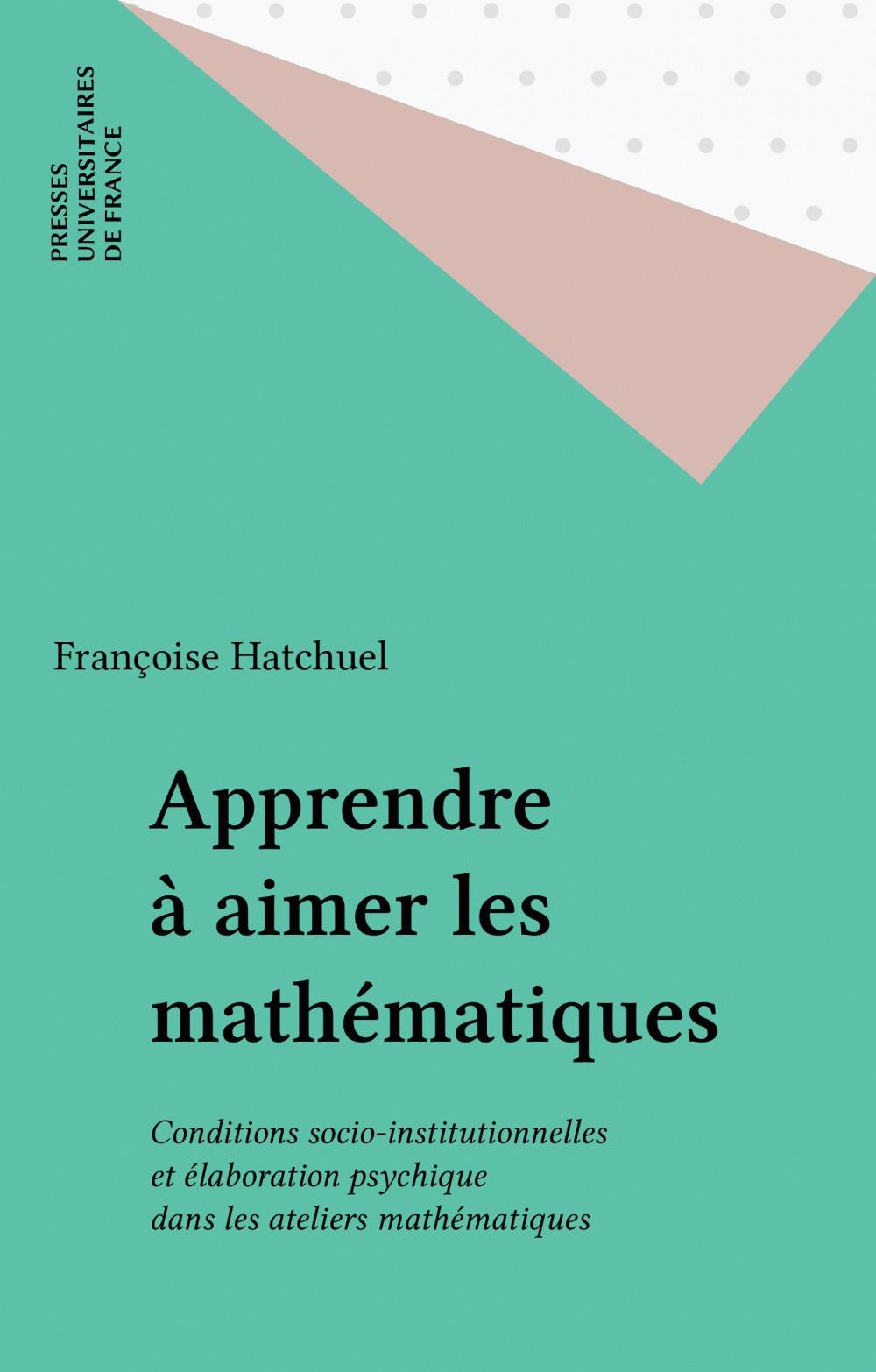 REVUE D'HISTOIRE LITTERAIRE DE LA FRANCE ; apprendre à aimer les mathématiques