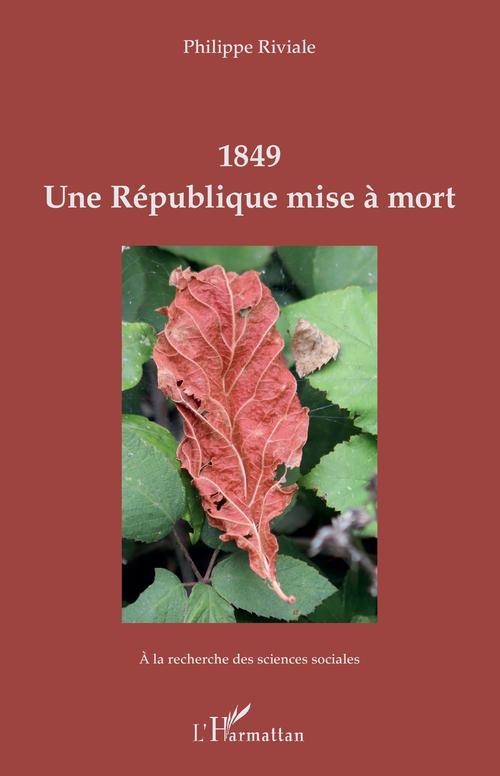 1849, une République mise à mort