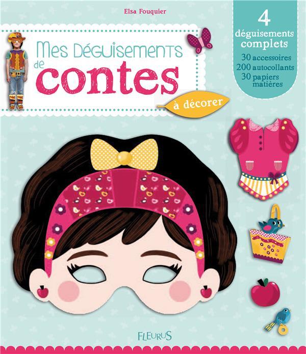 MES DEGUISEMENTS DE CONTES Fouquier Elsa
