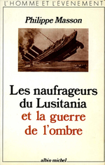 Vente Livre Numérique : Les Naufrageurs du Lusitania et la guerre de l'ombre  - Philippe MASSON