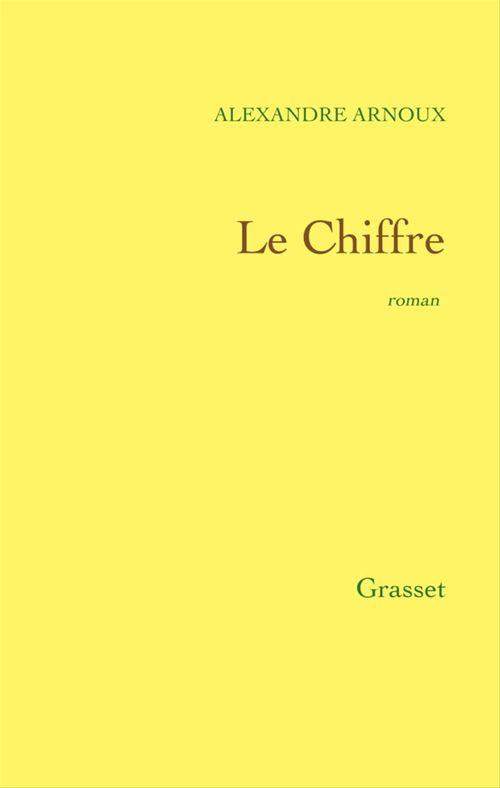 Le Chiffre  - Alexandre Arnoux