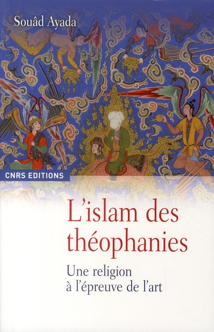 L'Islam Des Theophanies