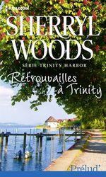 Vente EBooks : Retrouvailles à Trinity  - Sherryl Woods