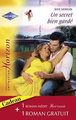 Vente EBooks : Un secret bien gardé - Une rencontre séduisante (Harlequin Horizon)  - Raye Morgan - Judith McWilliams