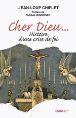 Vente Livre Numérique : Cher Dieu  - Jean-Loup Chiflet