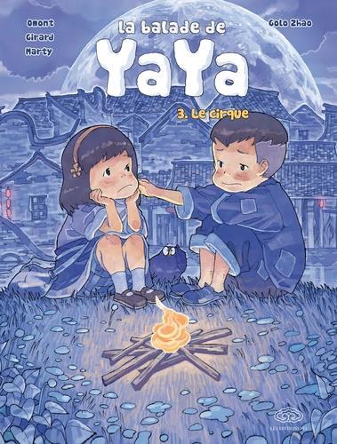 La balade de Yaya T.3 ; le cirque