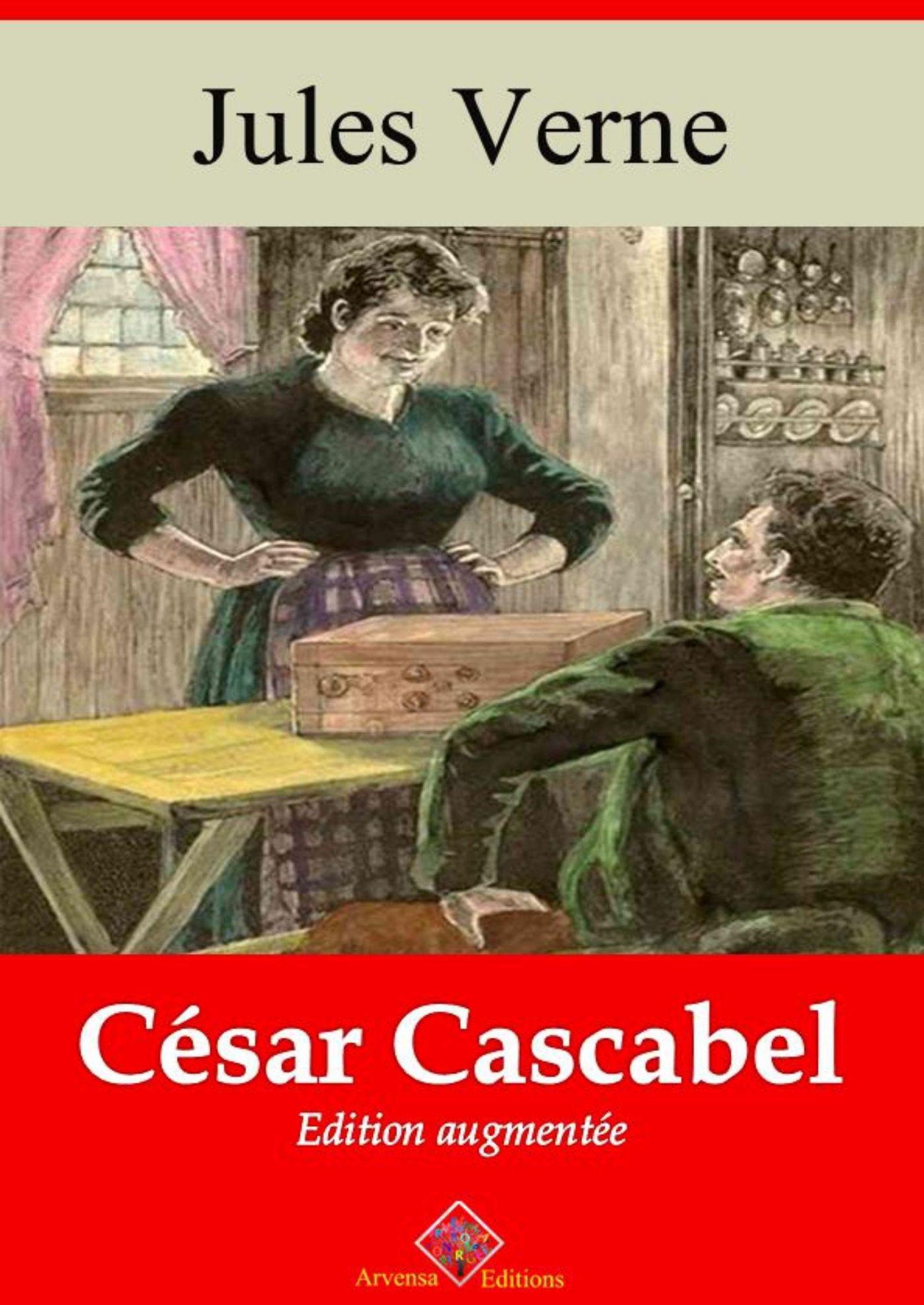 César Cascabel - suivi d'annexes  - Jules Verne (1828-1905)