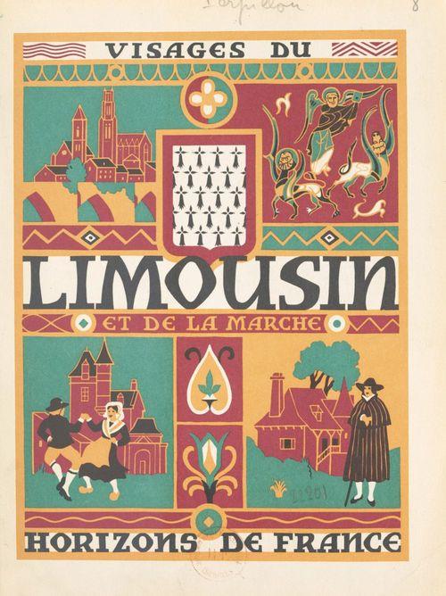 Visages du Limousin et de la Marche
