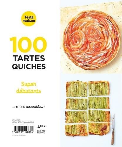 Les petits Marabout ; 100 tartes/quiches super débutants