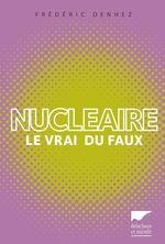 Vente EBooks : Nucléaire  - Frédéric Denhez
