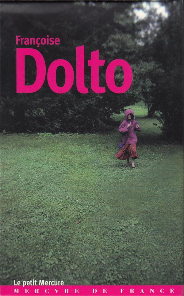 Coffret centenaire Françoise Dolto : parler de la mort ; parler juste aux enfants ; parler de la solitude ; mère et fille, une correspondance 1913-1962