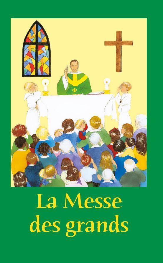 La messe des grands ; rite de Paul VI