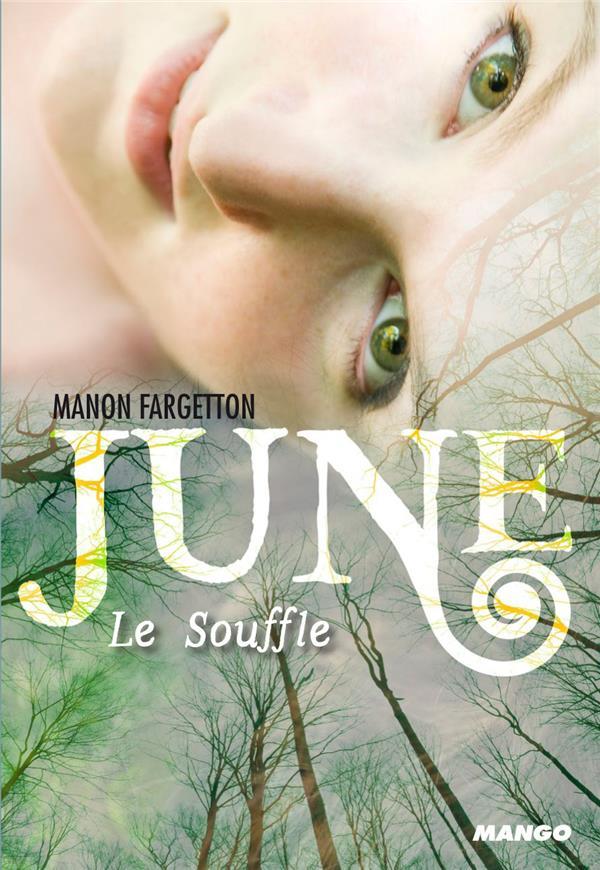June t.1 ; le souffle