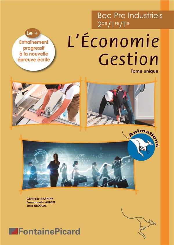 L'économie gestion ; 2de, 1re, terminale bac pro industriels ; livre élève