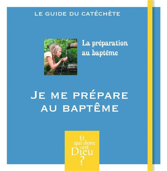 Module 14 ; adulte, je me prépare au baptême
