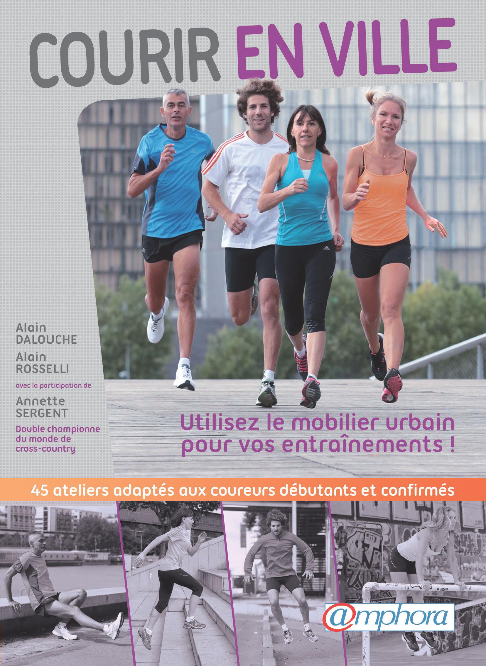Courir en ville ; entraînement et préparation physique