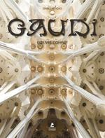 Antoni gaudi ; l'oeuvre complet ; 1852-1926