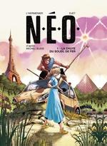 Vente Livre Numérique : N.E.O. T.1 ; la chute du soleil de fer  - Maxe l'Hermenier - Michel Bussi