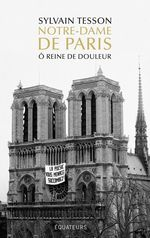 Vente Livre Numérique : Notre-Dame de Paris. Ô reine de douleur  - Sylvain Tesson
