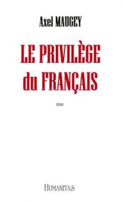 le privilège du français