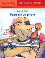 Vente EBooks : Papa est un pirate  - Bruno St-Aubin