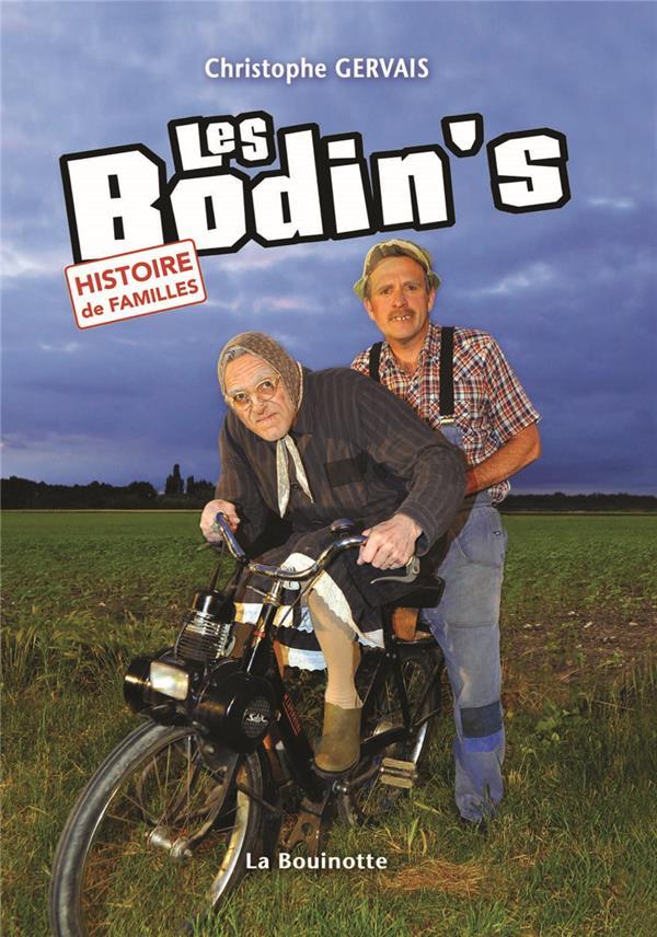 Les Bodin's ; histoire de familles