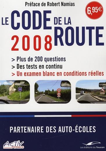 Le code de la route 2008