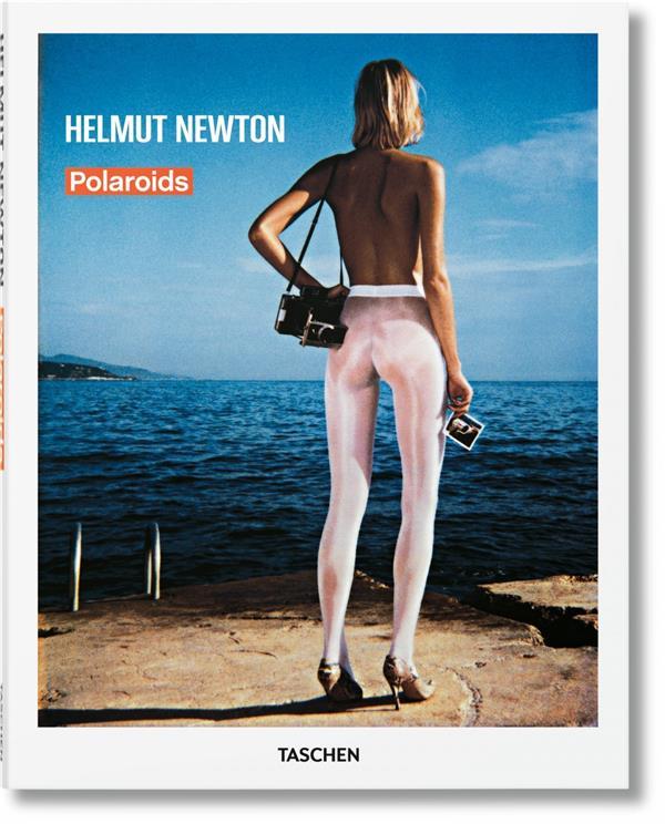 Helmut Newton ; polaroïds