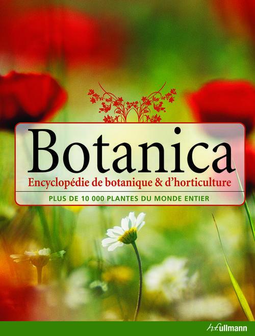 Botanica ; encyclopédie de botanique et d'horticulture