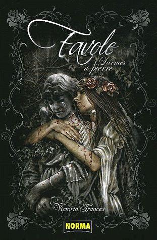 Favole t.1 ; larmes de pierre
