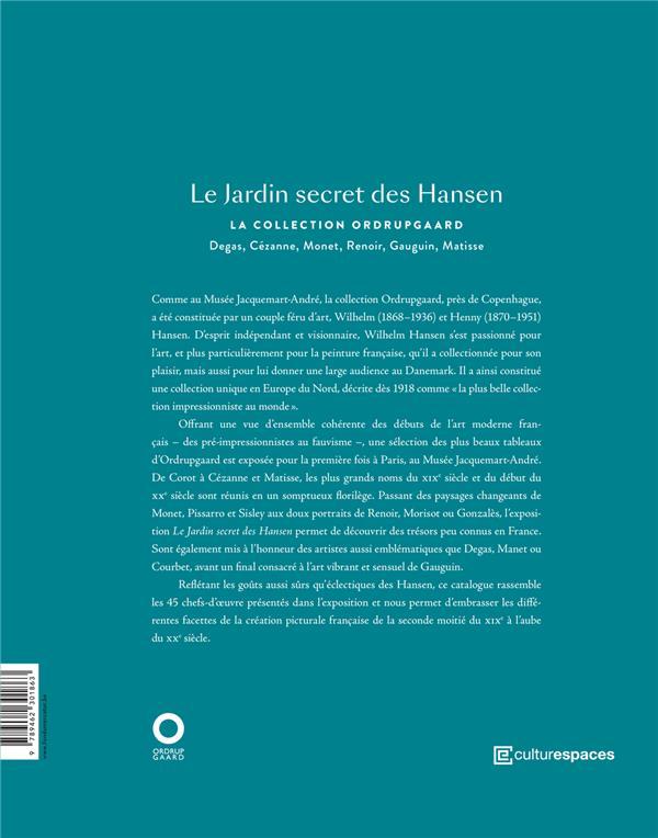 Le jardin secret des Hansen ; la collection Ordrupgaard