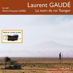 Vente AudioBook : La Mort du roi Tsongor  - Laurent Gaudé